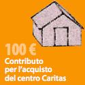 Contributo per l'acquisto del centro Caritas